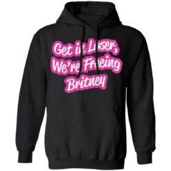 Get in loser we're freeing britney shirt $19.95 redirect06242021230652 4