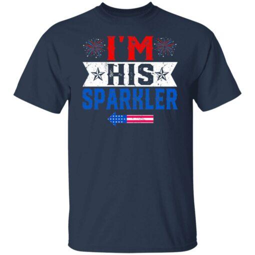 I'm his sparkler shirt $19.95 redirect06252021040633 11