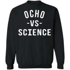 Ocho vs science shirt $19.95 redirect06252021210636 6