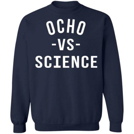 Ocho vs science shirt $19.95 redirect06252021210636 7