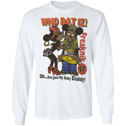 Who dat IZ oh dat just my baby Daddy shirt $19.95 redirect06252021220658 3