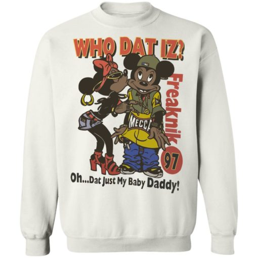 Who dat IZ oh dat just my baby Daddy shirt $19.95 redirect06252021220658 7