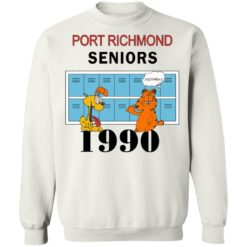Garfield Port Richmond seniors 1990 shirt $19.95 redirect06262021230618 7