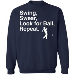 Swing swear look for ball repeat shirt $19.95 redirect06282021000602 7