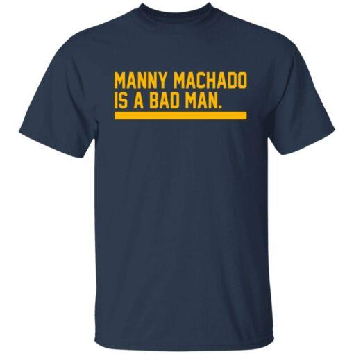 Manny machado is a bad man shirt $19.95 redirect06282021030607 1