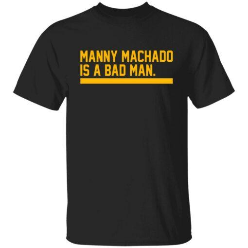 Manny machado is a bad man shirt $19.95 redirect06282021030607