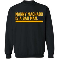 Manny machado is a bad man shirt $19.95 redirect06282021030607 6