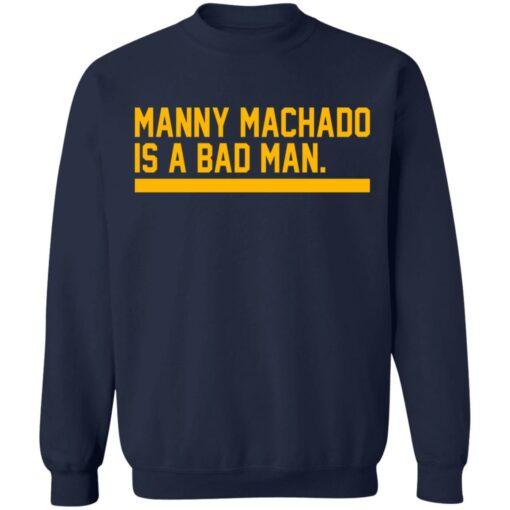 Manny machado is a bad man shirt $19.95 redirect06282021030607 7