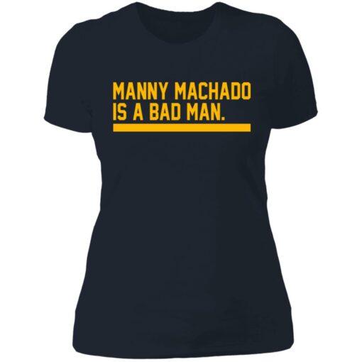 Manny machado is a bad man shirt $19.95 redirect06282021030607 9