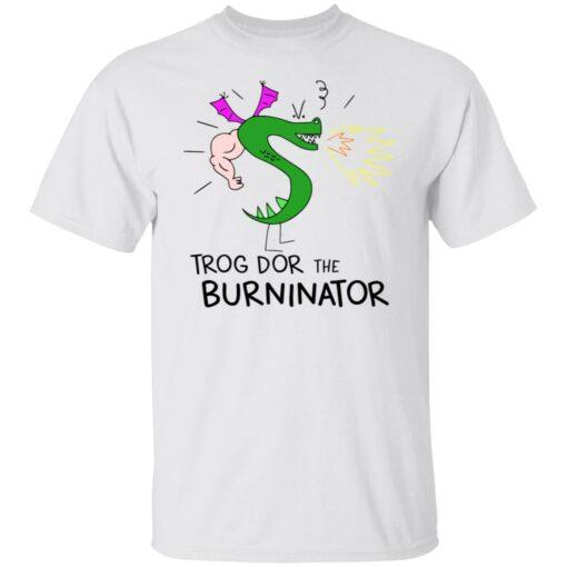 Trogdor the burninator shirt $19.95 redirect06282021030620