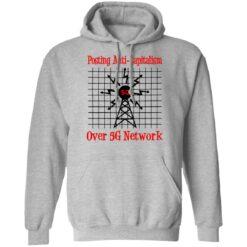 Posting anti capitalism over 5g network shirt $19.95 redirect06282021030639 4