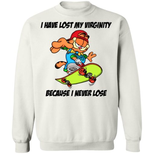 Garfield i have lost my virginity because i never lose shirt $19.95 redirect06292021020600 7