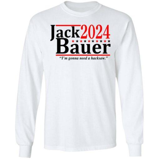 Jack Bauer 2024 i'm gonna need a hacksaw shirt $19.95 redirect06292021050641 3