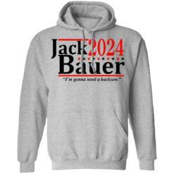 Jack Bauer 2024 i'm gonna need a hacksaw shirt $19.95 redirect06292021050641 4