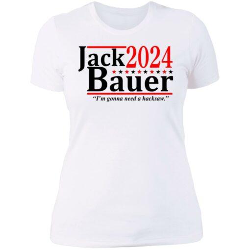 Jack Bauer 2024 i'm gonna need a hacksaw shirt $19.95 redirect06292021050641 9