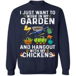 I just want to work in my garden shirt $19.95 redirect06302021030614 7