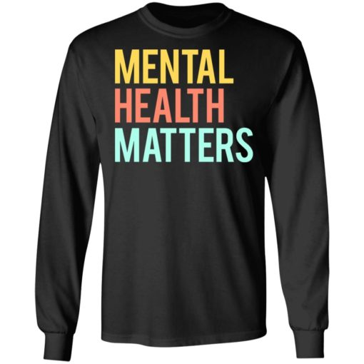 Mental health matters shirt $19.95 redirect06302021230646 2