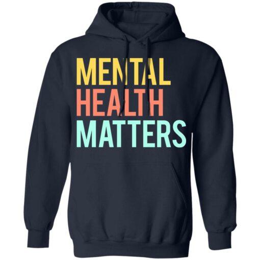 Mental health matters shirt $19.95 redirect06302021230646 5
