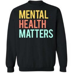 Mental health matters shirt $19.95 redirect06302021230646 6