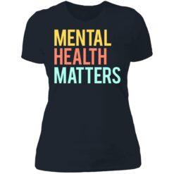 Mental health matters shirt $19.95 redirect06302021230646 9