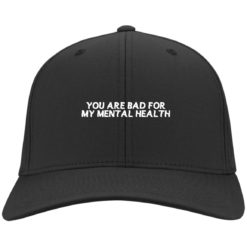 You are bad for my mental health hat, cap $24.75 redirect07012021000748 2