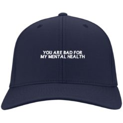 You are bad for my mental health hat, cap $24.75 redirect07012021000748 3