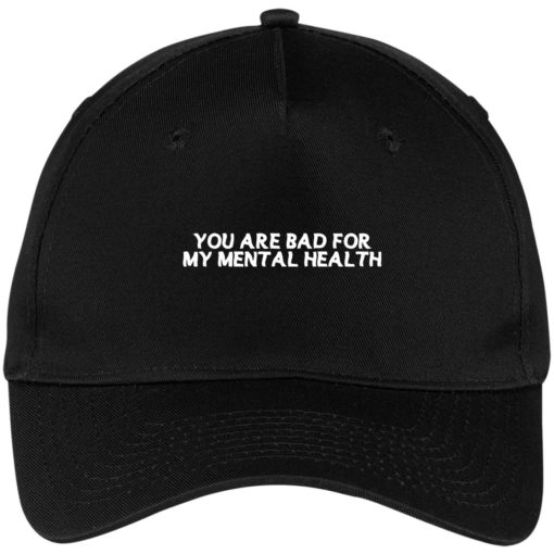 You are bad for my mental health hat, cap $24.75 redirect07012021000748