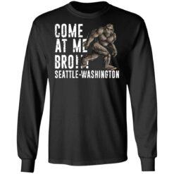 Bigfoot come at me bro seattle Washington shirt $19.95 redirect07022021100736 2