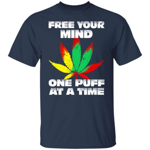 Cannabis free your mind one puff at a time shirt $19.95 redirect07022021100746 1