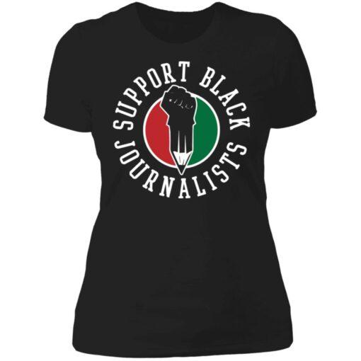 Support black journalists shirt $19.95 redirect07042021230715 8