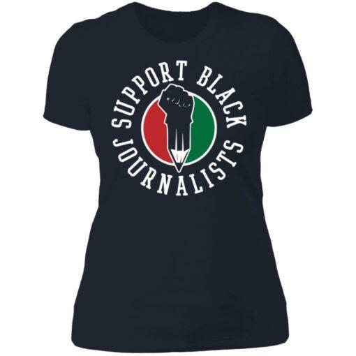 Support black journalists shirt $19.95 redirect07042021230715 9