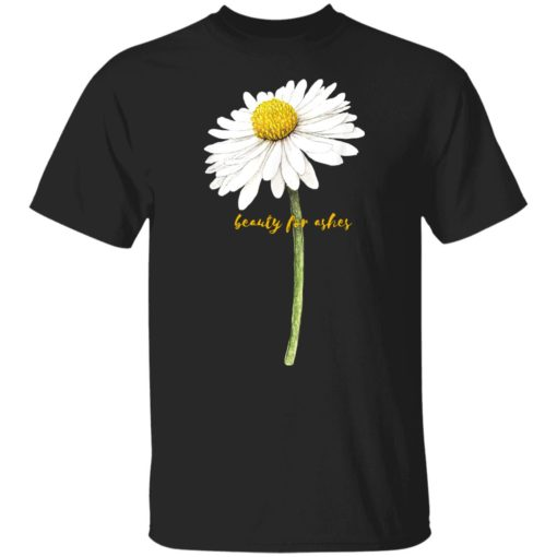 Daisy beauty for ashes shirt $19.95 redirect07052021120723