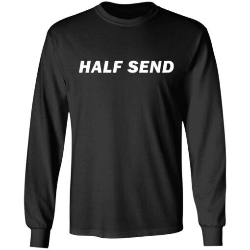 Half send shirt $19.95 redirect07052021230723 2