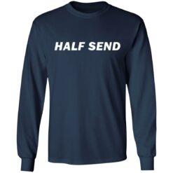 Half send shirt $19.95 redirect07052021230723 3