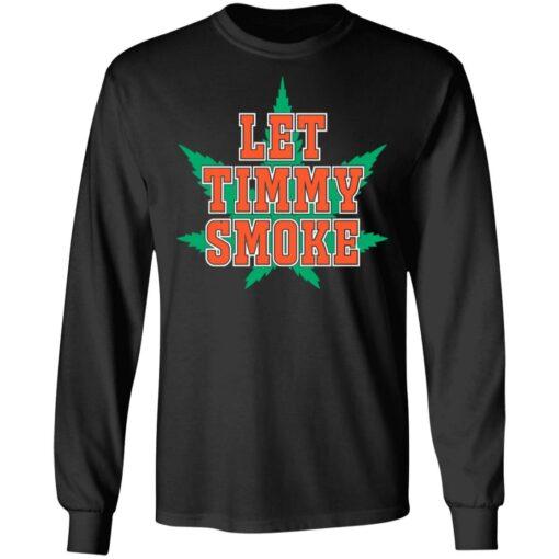 Let Timmy smoke shirt $19.95 redirect07052021230755 2