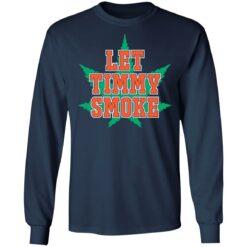 Let Timmy smoke shirt $19.95 redirect07052021230755 3