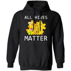 All hives matter shirt $19.95 redirect07072021000716 4