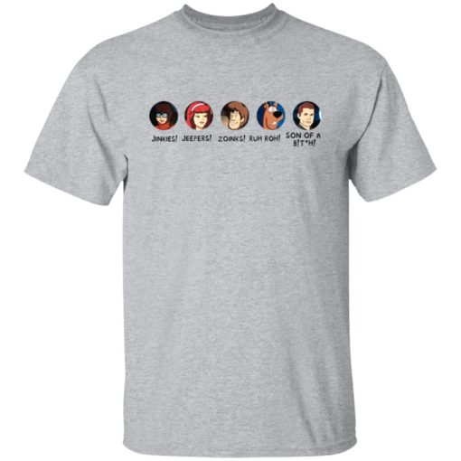Scooby doo Jinkies Jeepers Zoinks Ruh Roh son of a bitch shirt $19.95 redirect07072021020724 1