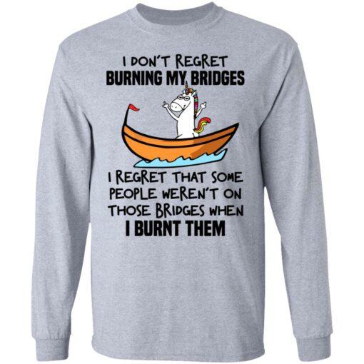 Unicorn i don't regret burning my bridges shirt $19.95 redirect07072021020730 11