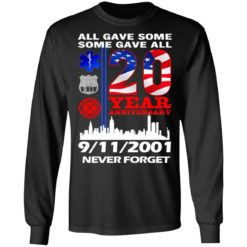 All gave some some gave all 20 year anniversary shirt $19.95 redirect07072021220733 2