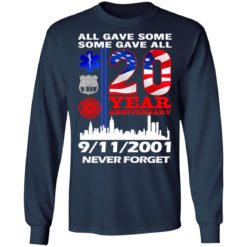 All gave some some gave all 20 year anniversary shirt $19.95 redirect07072021220733 3