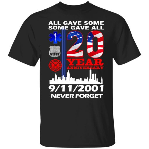 All gave some some gave all 20 year anniversary shirt $19.95 redirect07072021220733