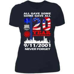 All gave some some gave all 20 year anniversary shirt $19.95 redirect07072021220733 9