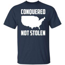 America conquered not stolen shirt $19.95 redirect07072021230739 1