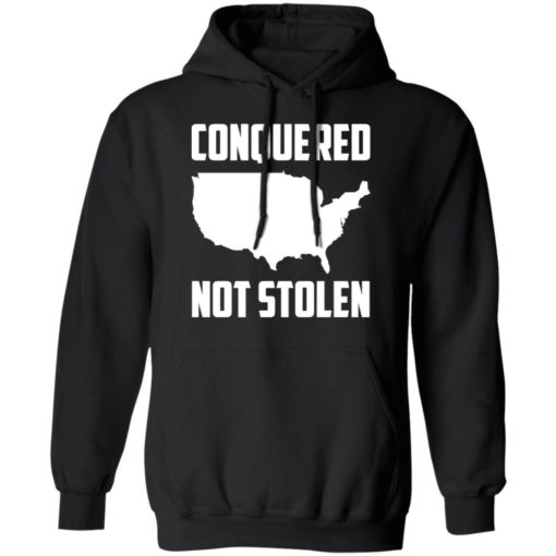 America conquered not stolen shirt $19.95 redirect07072021230739 4