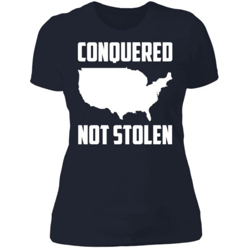 America conquered not stolen shirt $19.95 redirect07072021230739 9