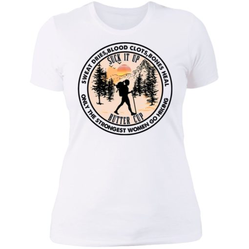 Sweat dries blood clots bones heal only the strongest shirt $19.95 redirect07082021000722 9