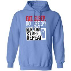 Eat sleep do creepy mortician stuff repeat shirt $19.95 redirect07082021230731 5