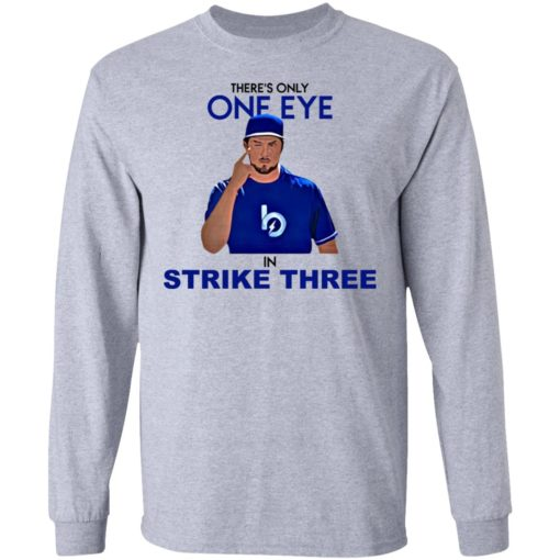 Trevor Bauer there's only one eye in strike three shirt $19.95 redirect07092021020744 2
