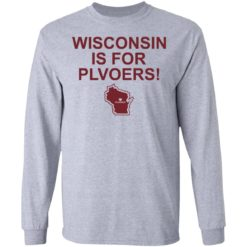 Wisconsin is for plovers shirt $19.95 redirect07092021030736 2